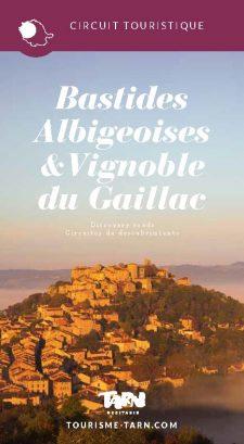 Circuit touristique des Bastides albigeoises et Vignoble du Gaillac