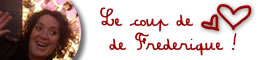 Coup de coeur de Frédérique