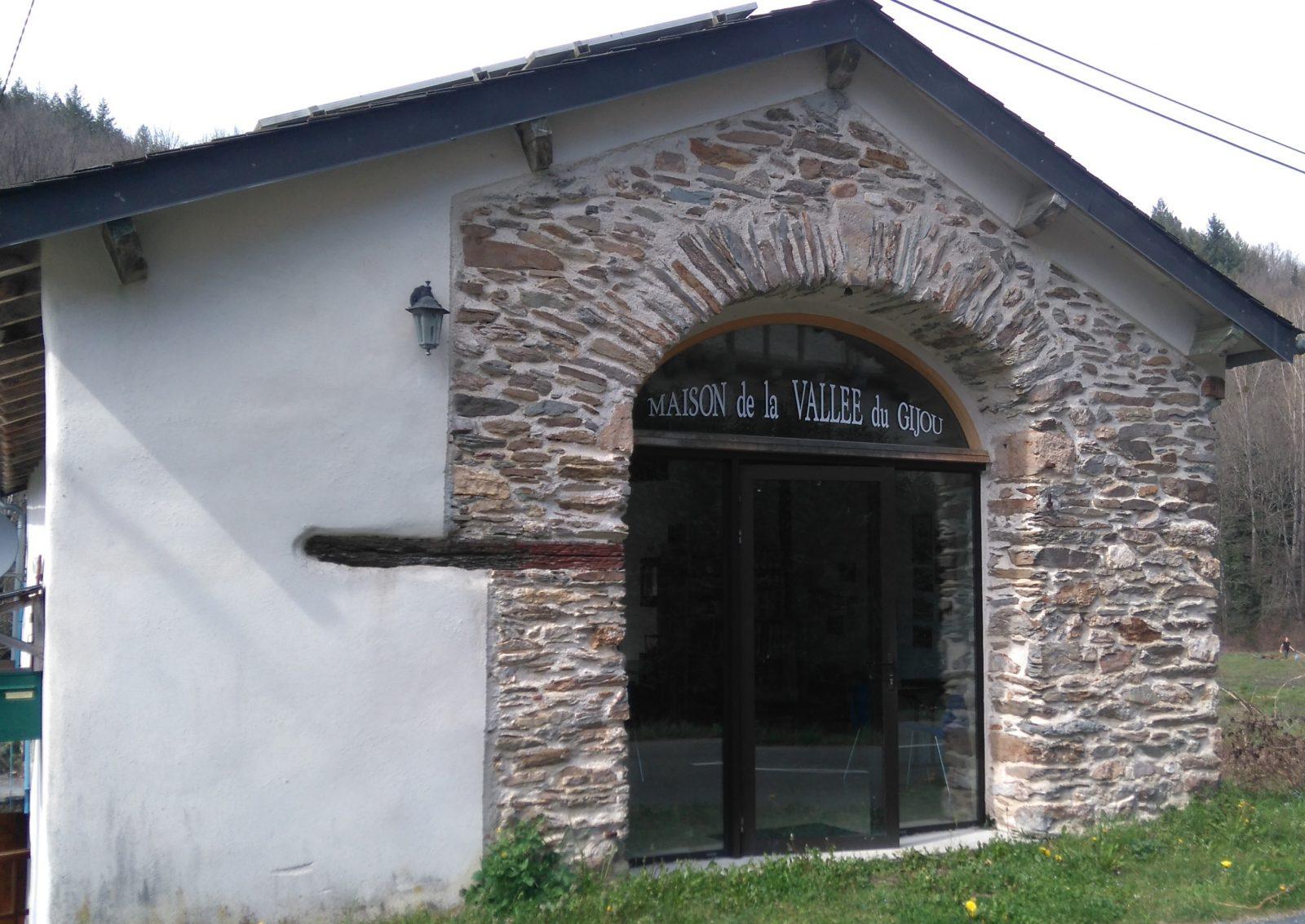 Maison de la Vallée du Gijou
